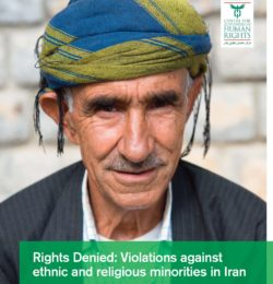 Denied Rights: Violation of the Rights of Ethnic and Religious Minorities in Iran